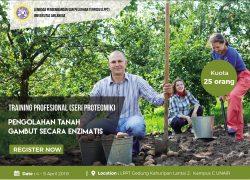 Training Profesional (Seri Proteomik) Pengolahan Tanah Gambut Secara Enzimatis